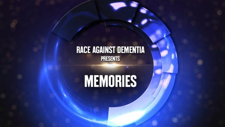 Race Against Dementia presents Memories